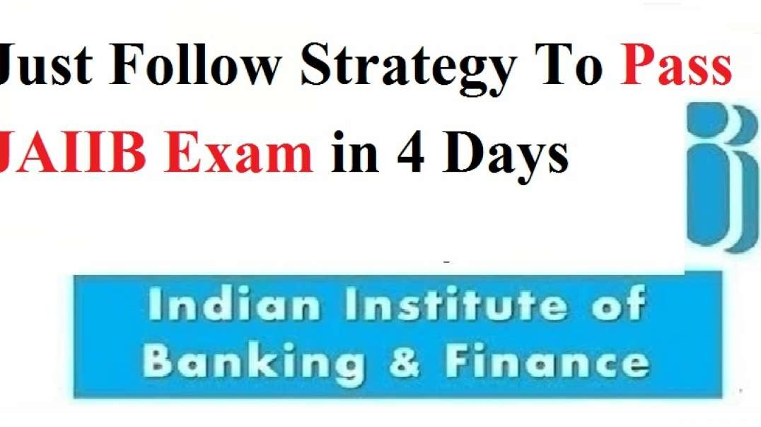 Strategy To Pass JAIIB Exam in 4 Days Just Follow it