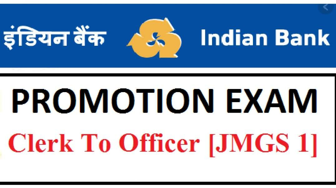 Indian Bank Promotion Eam Clerk To Officer