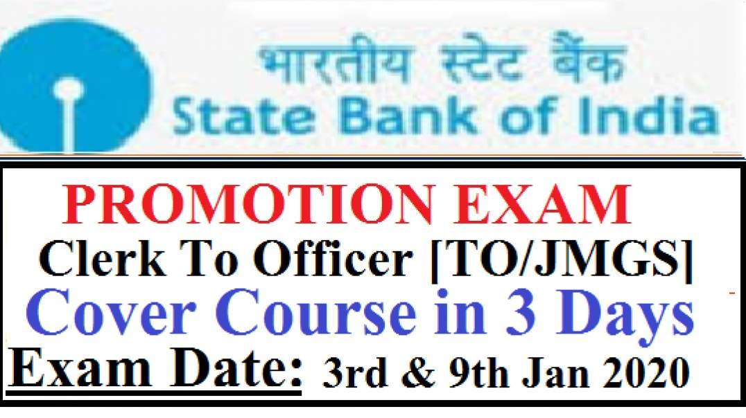 State Bank Of India SBI Promotion Exam Clerk To Ofiicer JMGS 1 TO 3 Day Study Plan
