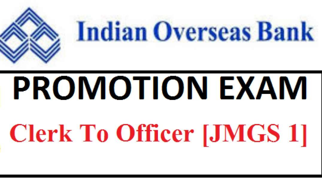 IOB Indian Overseas bank Promotion Exam Clerk to Officer