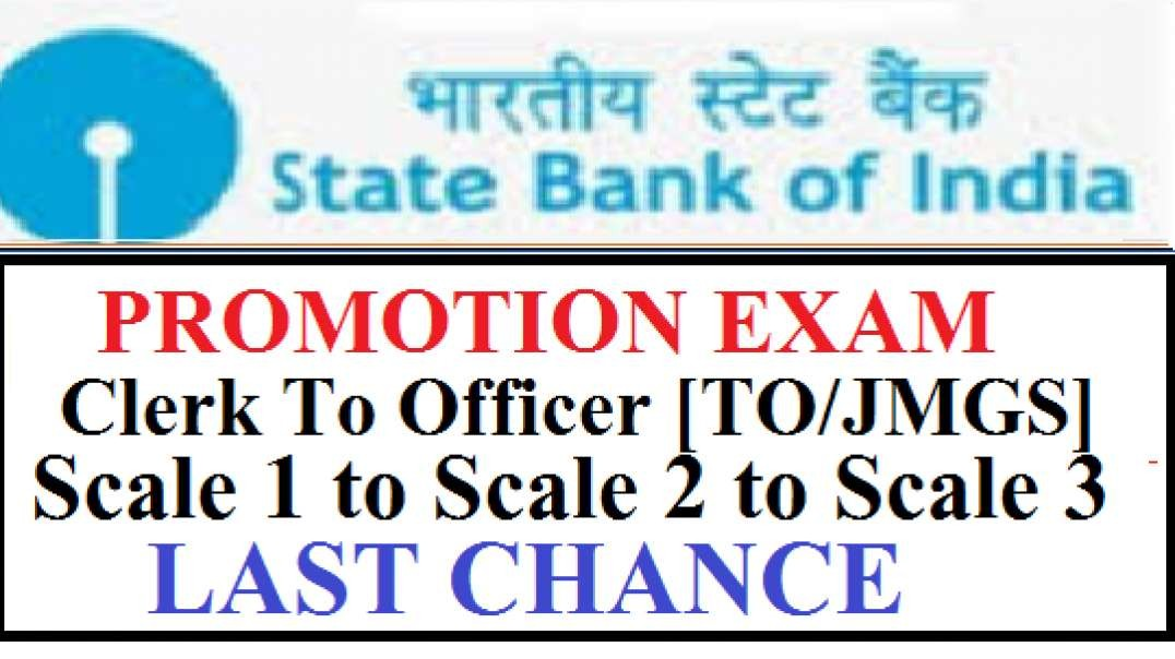 SBI Promotion Exam Clerk To Officer TO JMGS 1  Scale 2 Scale 3