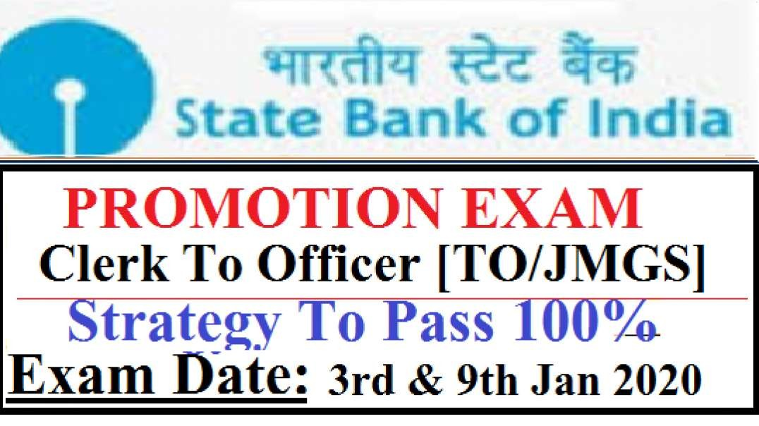 Strategy To Pass  SBI Clerk To Officer Exam