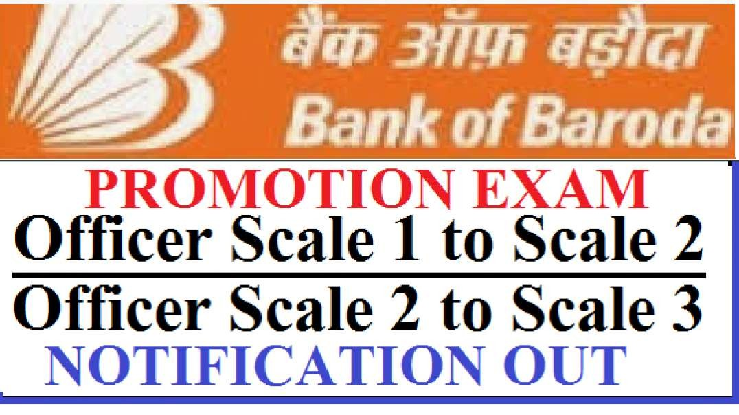 BOB Bank Of Baroda Promotion Exam Officer Scale 1 to Scale 2 to Scale 3