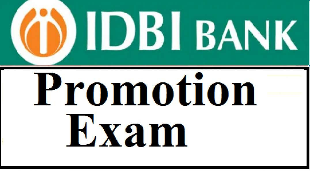 IDBI Bank Promotion Exam Assistant Manager to Manager To AGM