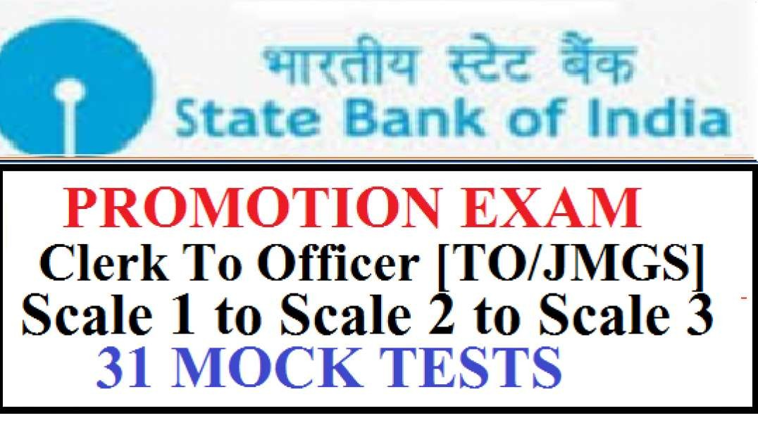 SBI Promotion Exam Clerk To Officer Scale 1 to Scale 2 to Scale 3