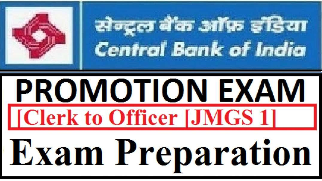 CBI Central Bank Of India Promotion Exam Clerk To Officer