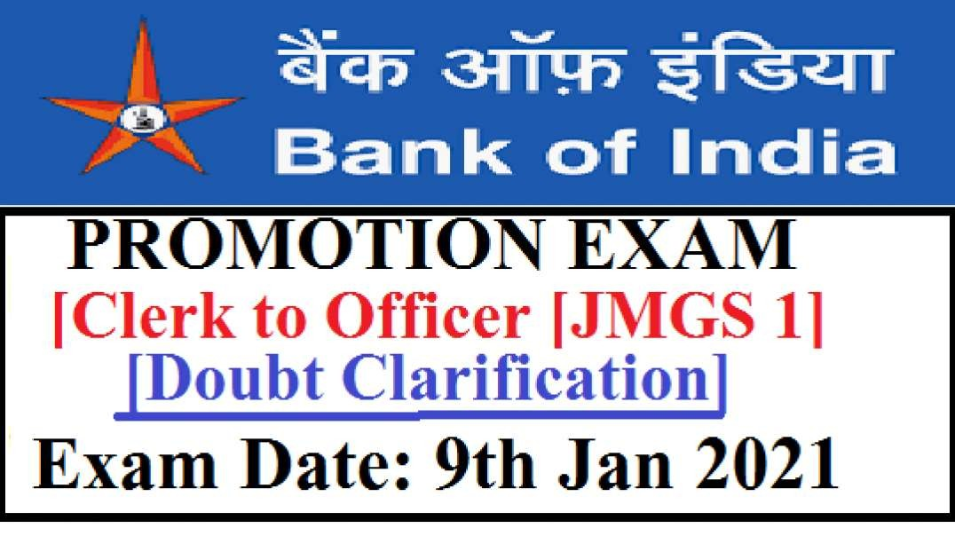 Bank Of India Promotion Exam Clerk to Officer Doubt Clarification