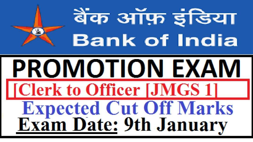 BOI Bank Of India Promotion Exam Clerk To Officer Expected Cut Off Marks