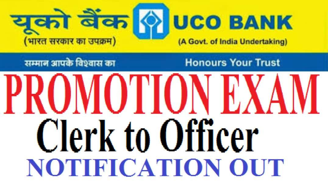 UCO Bank Promotion Exam Clerk To Officer